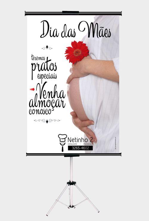 Banner sustentado no tripé exibindo a Publicidade Dia das Mães - Propaganda restaurante dia das mães - Restaurante Netinho