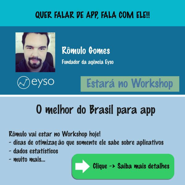 Rômulo Gomes fundador da Agência Eyso estará no Workshop sobre marketing digital