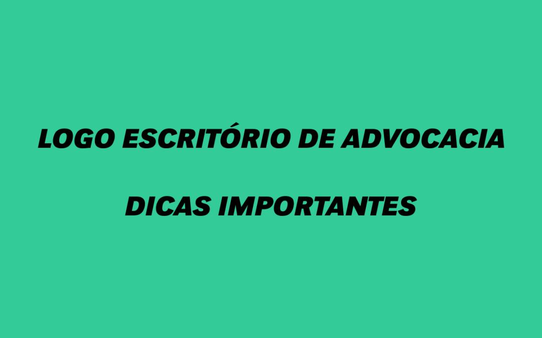 Logo escritório de advocacia dicas importantes